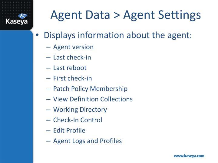 Agent Data > Agent Settings