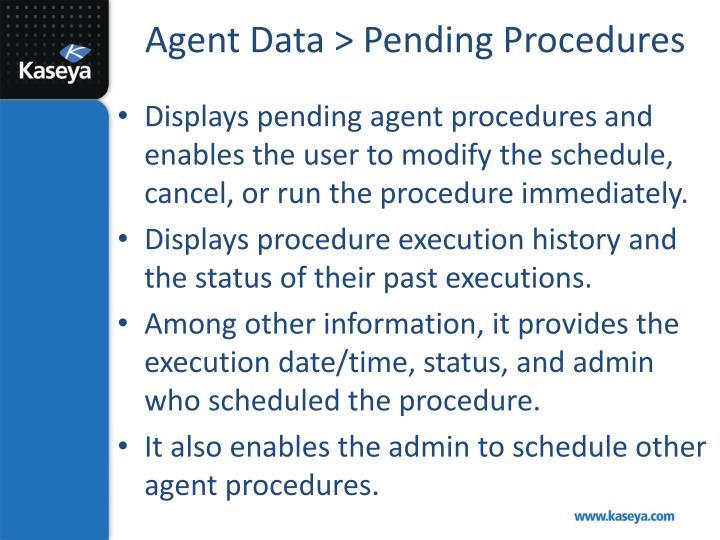 Agent Data > Pending Procedures