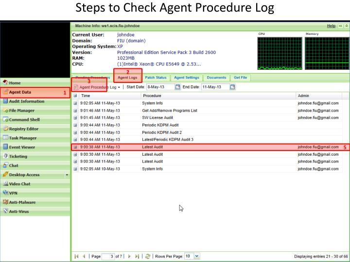 Steps to Check Agent Procedure Log
