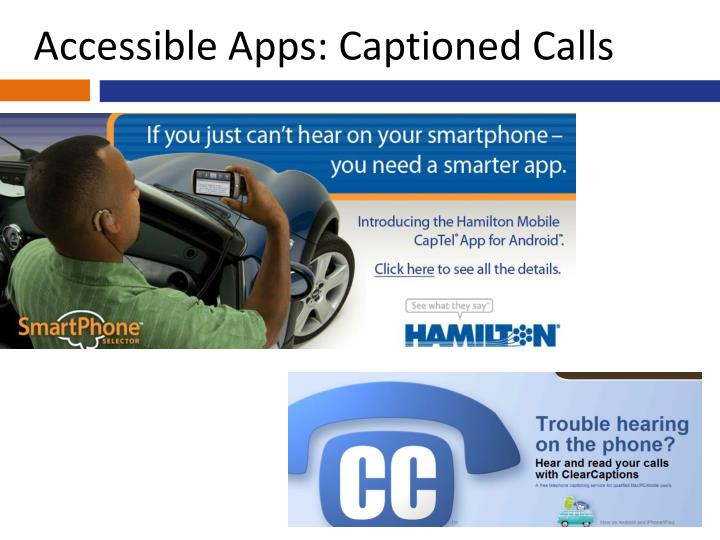 Accessible Apps: Captioned Calls