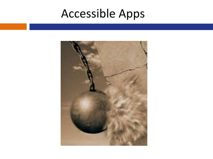 Accessible Apps