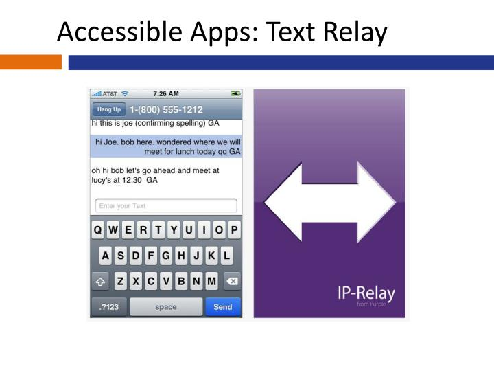 Accessible Apps: Text Relay