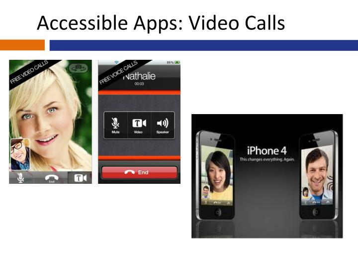 Accessible Apps: Video Calls