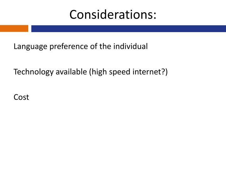 Considerations: