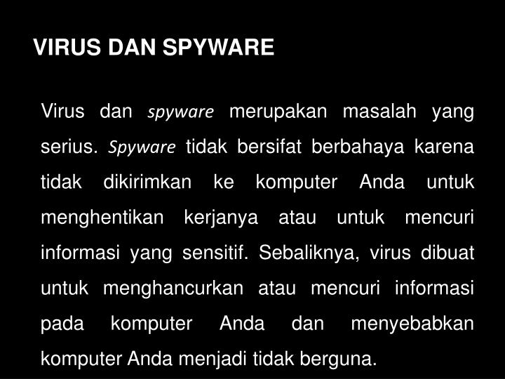 VIRUS DAN SPYWARE