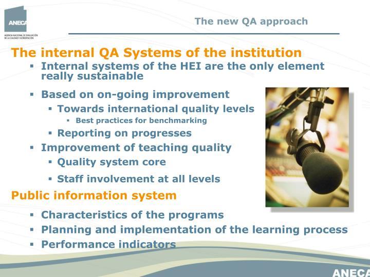 The new QA approach