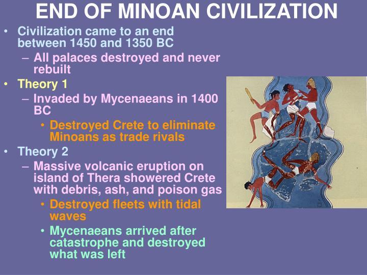 END OF MINOAN CIVILIZATION