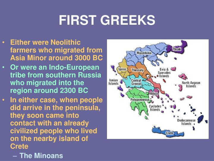 First greeks