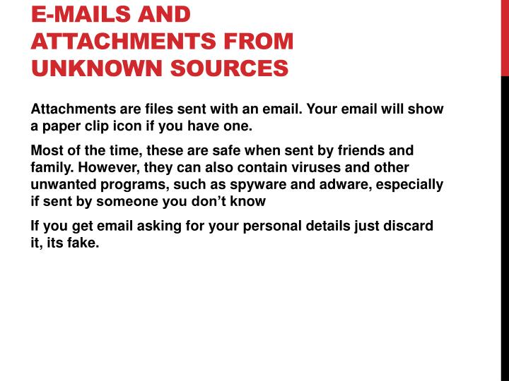 E-Mails and Attachments from unknown sources