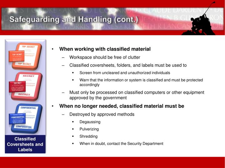 Safeguarding and Handling (cont.)