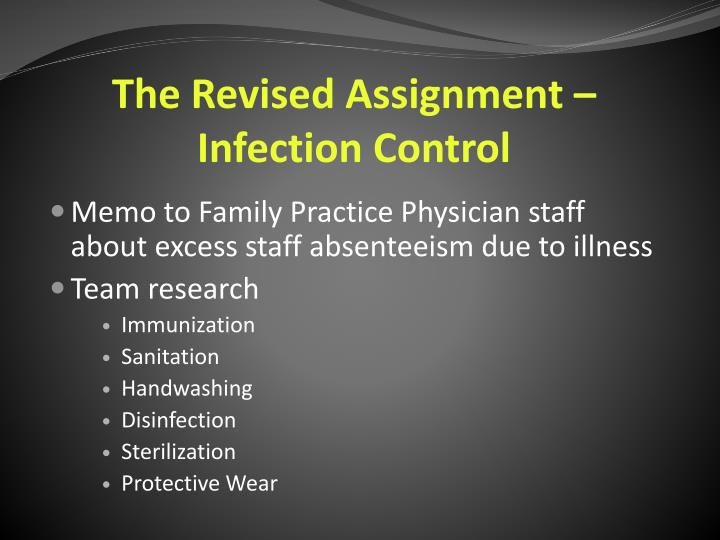 The Revised Assignment – Infection Control