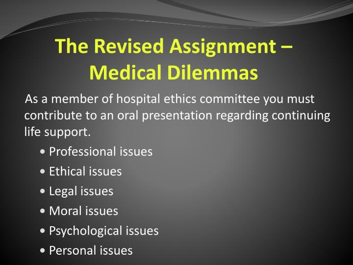 The Revised Assignment – Medical Dilemmas