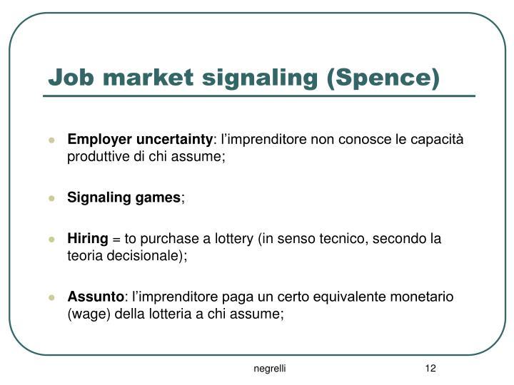 Job market signaling (Spence)