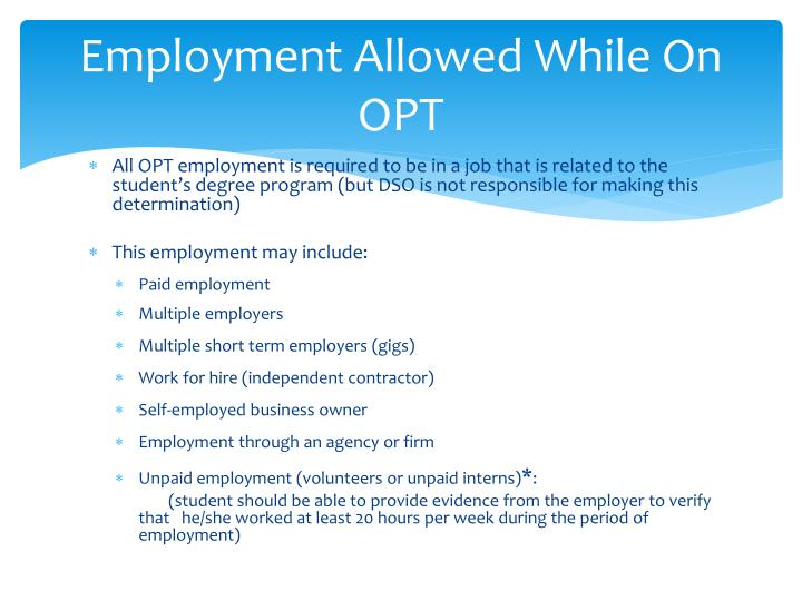 Employment Allowed While On OPT