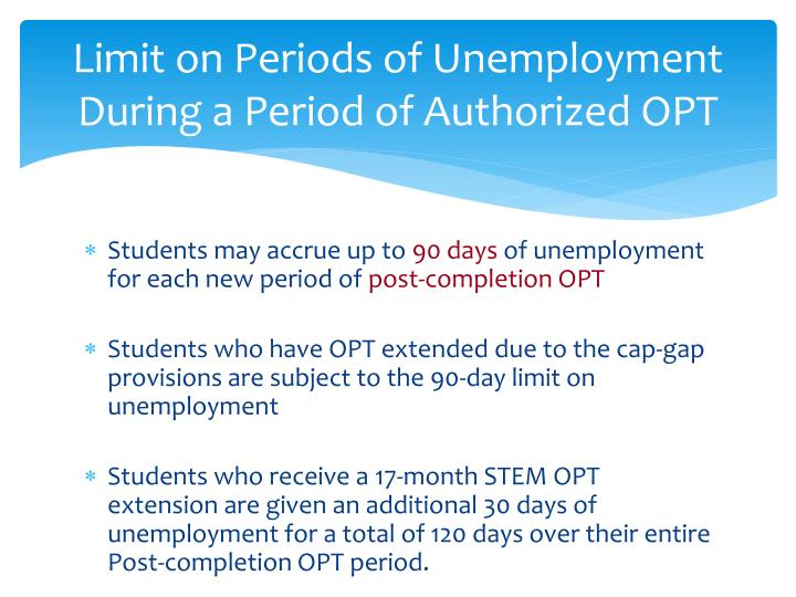 Limit on Periods of Unemployment During a Period of Authorized OPT
