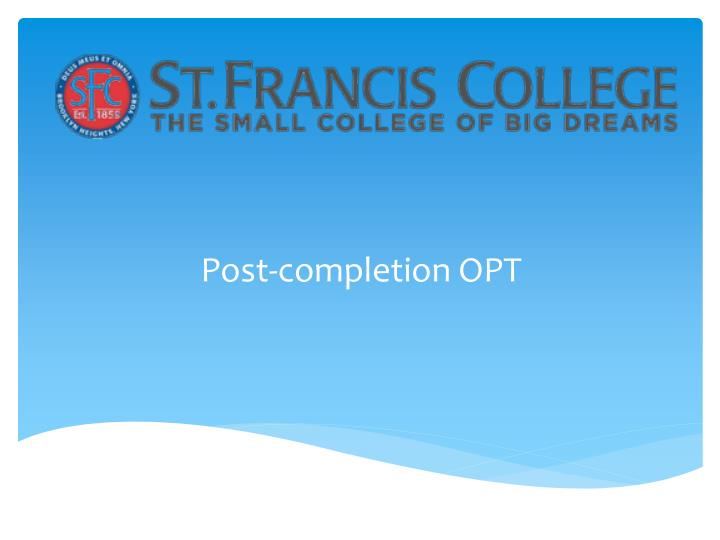 Post completion opt