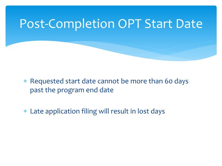 Post-Completion OPT Start Date