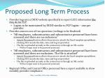 proposed long term process