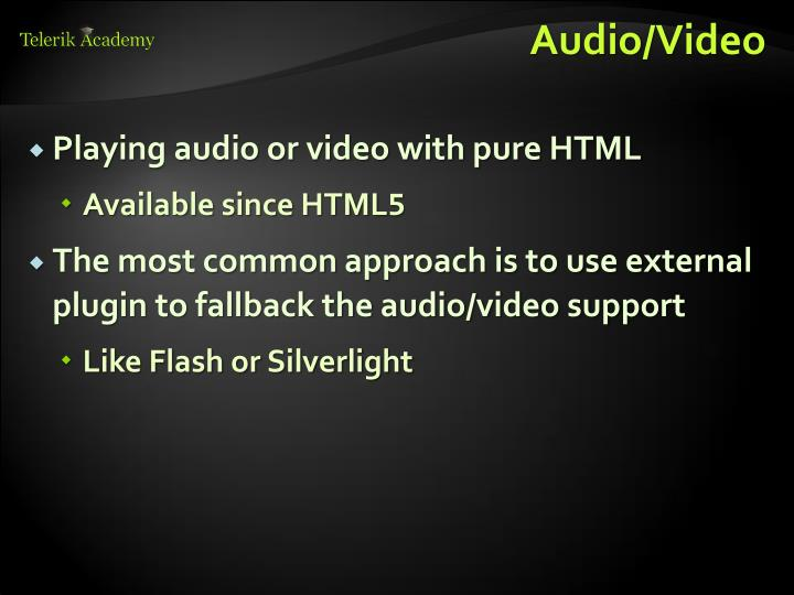 Audio/Video