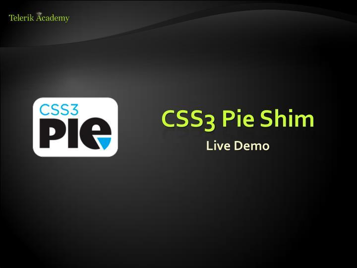 CSS3 Pie Shim
