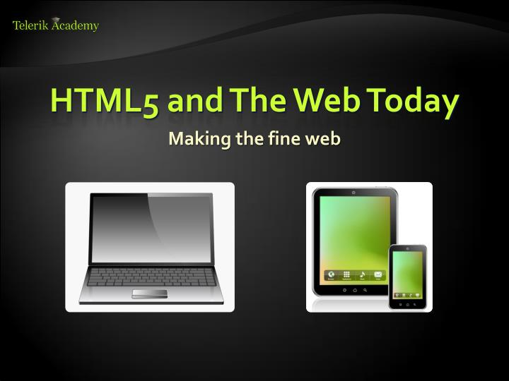 Html5 and the web today