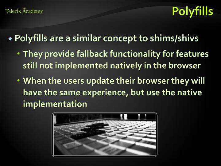 Polyfills