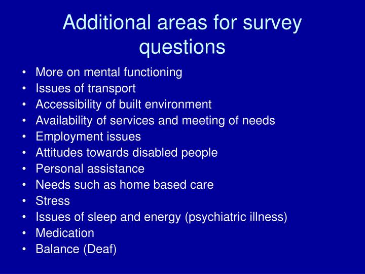 Additional areas for survey questions