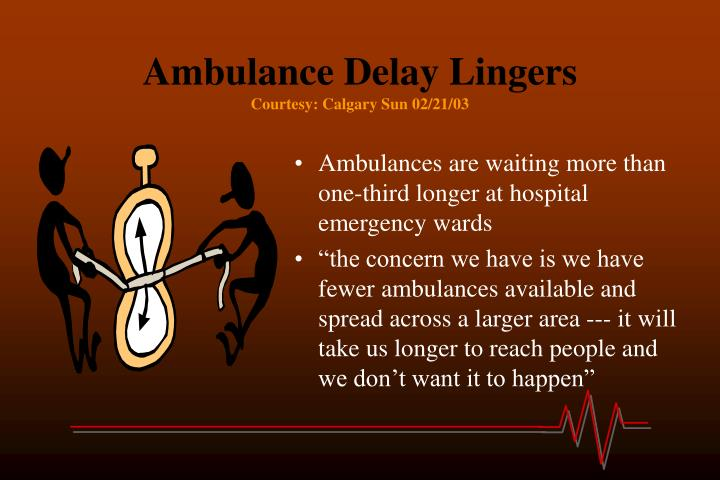 Ambulance Delay Lingers
