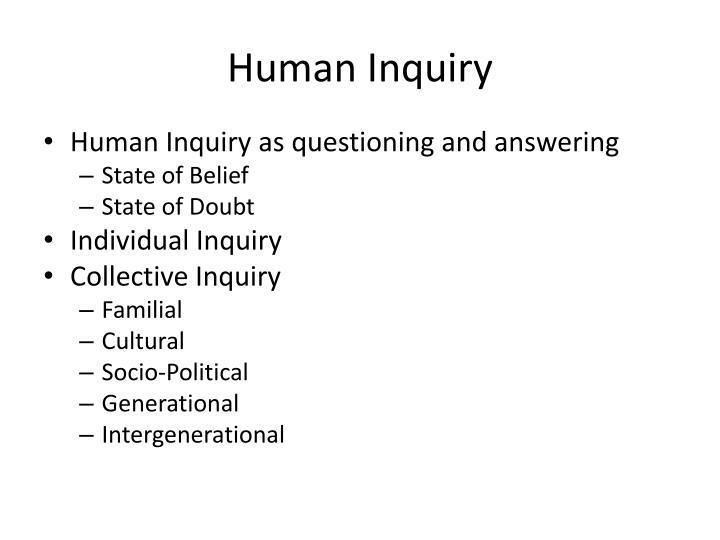 Human inquiry