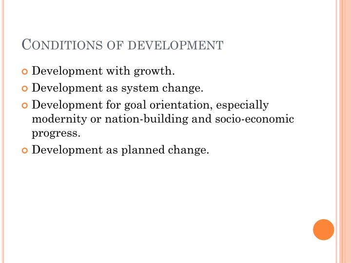 Conditions of development