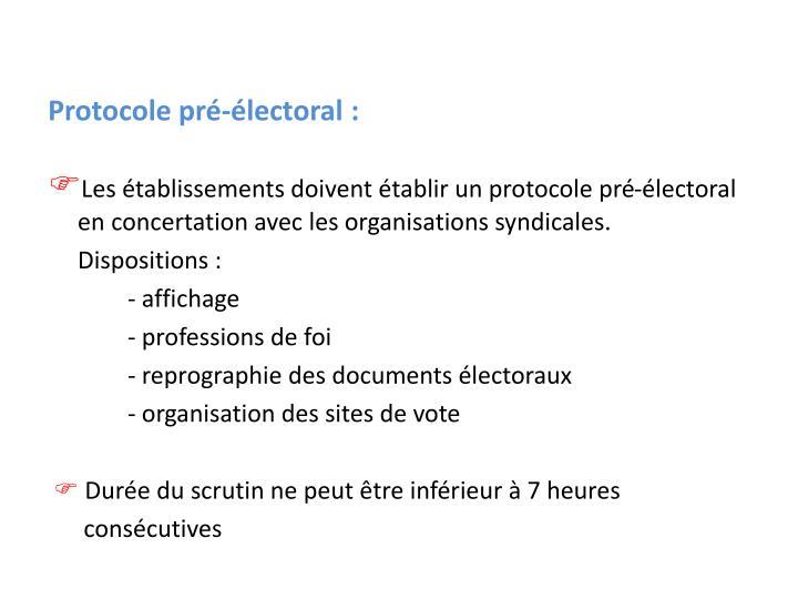 Protocole pré-électoral :