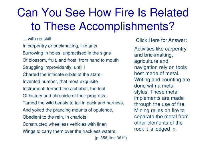 Can You See How Fire Is Related to These Accomplishments?