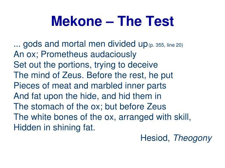 Mekone – The Test