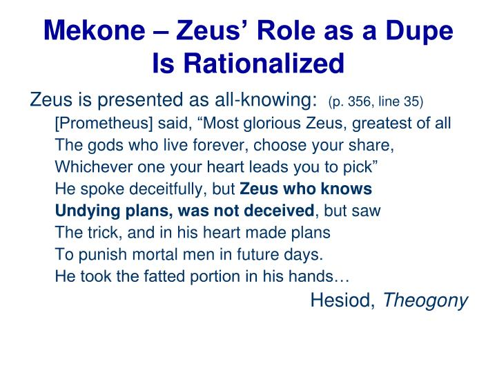 Mekone – Zeus' Role as a Dupe Is Rationalized