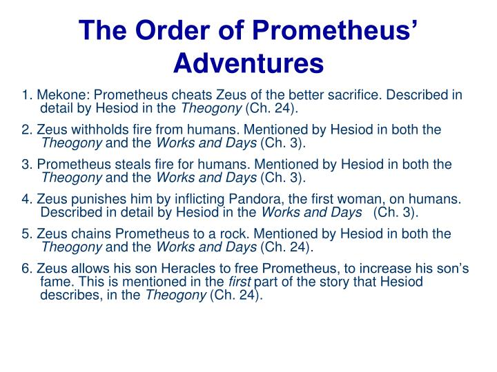 The Order of Prometheus' Adventures