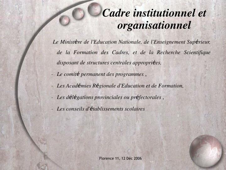 Cadre institutionnel et organisationnel