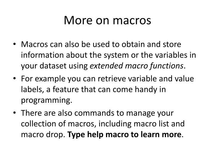 More on macros