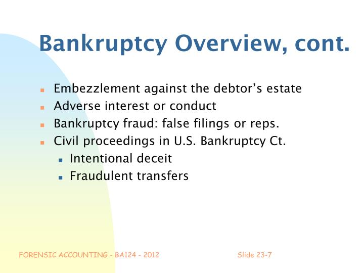 Bankruptcy Overview, cont.
