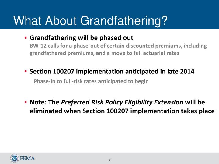 Grandfathering will be phased out
