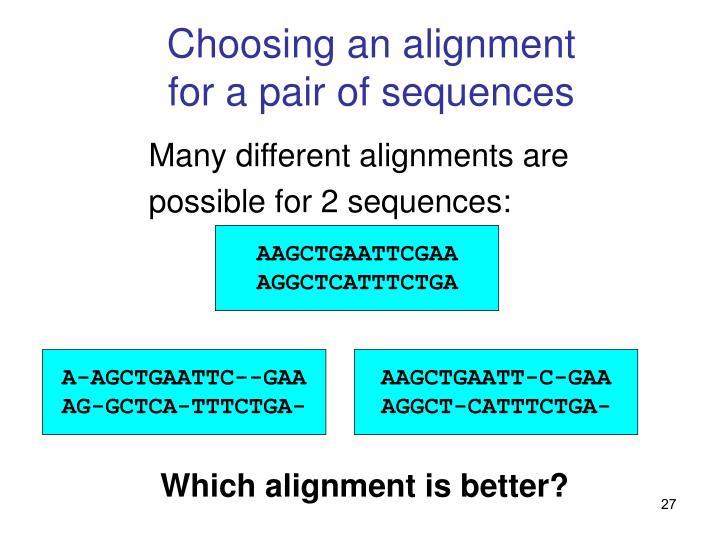 Choosing an alignment