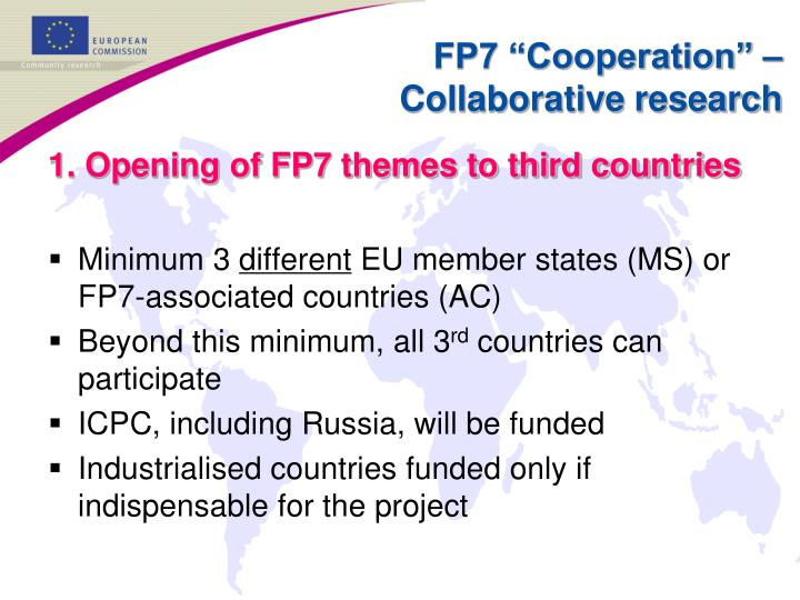 1. Opening of FP7 themes to third countries