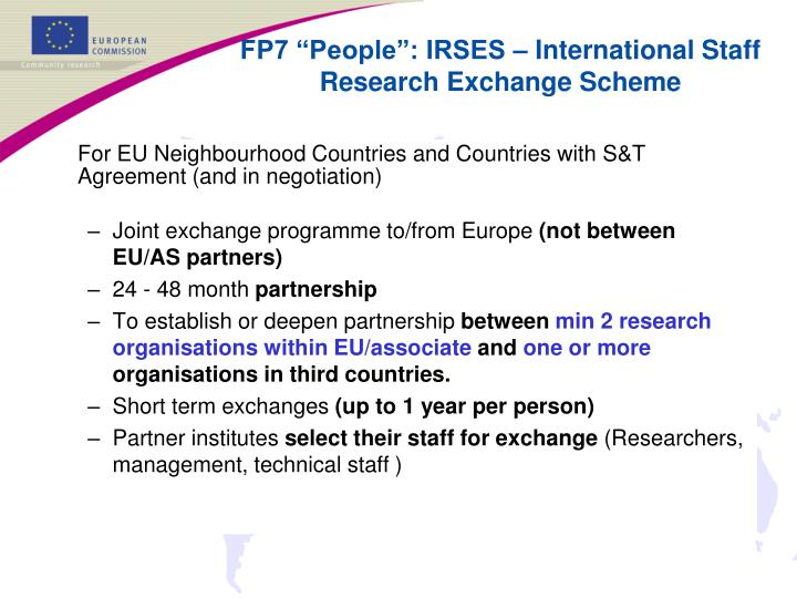 For EU Neighbourhood Countries and Countries with S&T Agreement (and in negotiation)