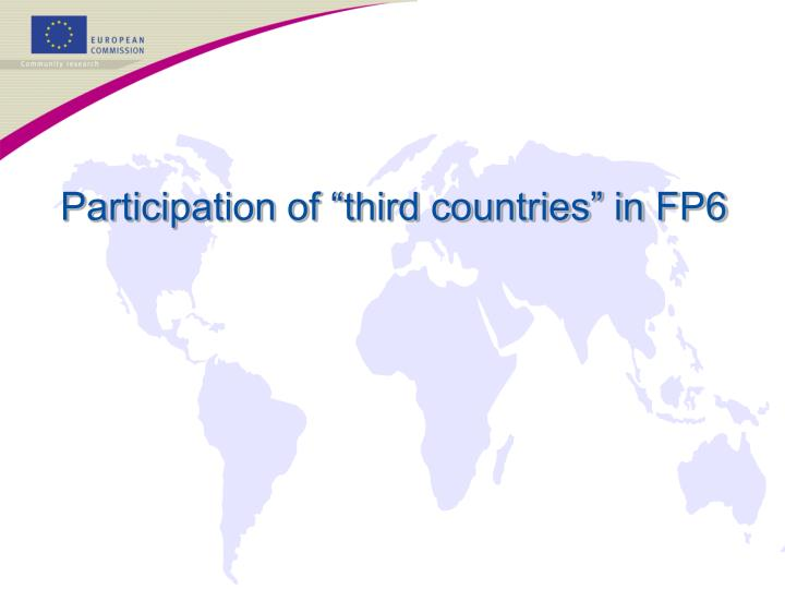 "Participation of ""third countries"" in FP6"