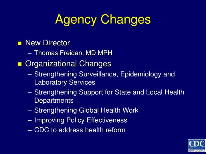 Agency Changes