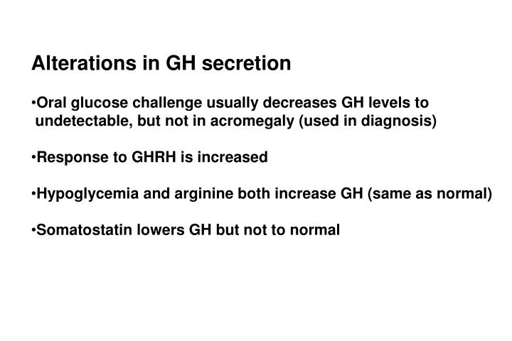 Alterations in GH secretion