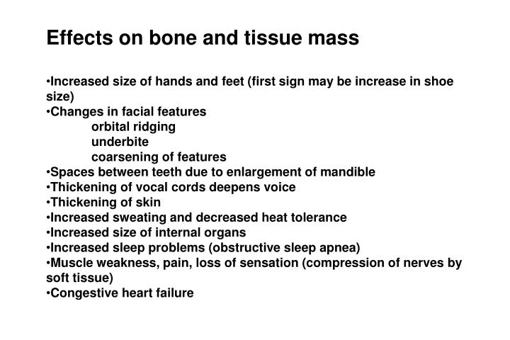 Effects on bone and tissue mass