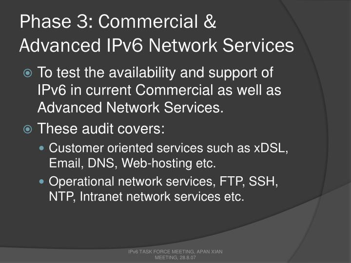 Phase 3: Commercial & Advanced IPv6 Network Services