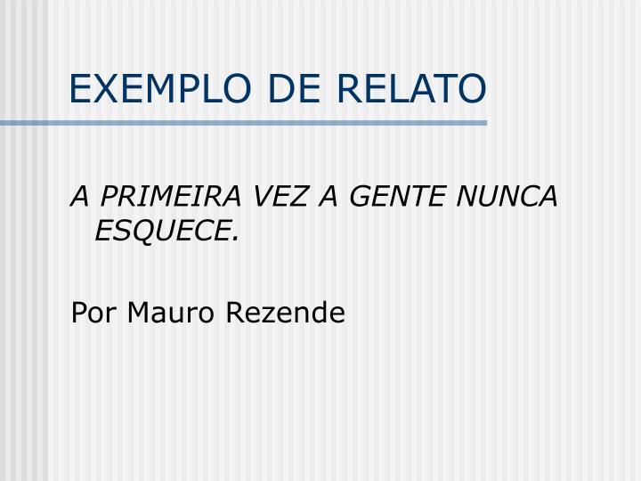 EXEMPLO DE RELATO