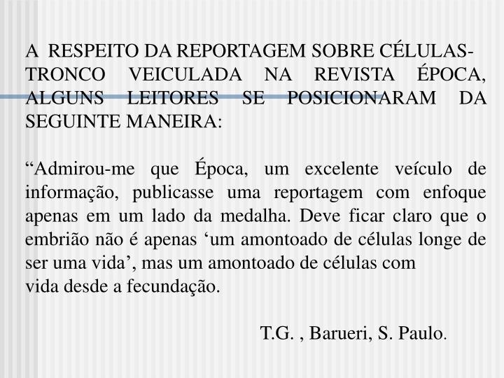 A  RESPEITO DA REPORTAGEM SOBRE CÉLULAS-