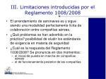 iii limitaciones introducidas por el reglamento 1008 2008